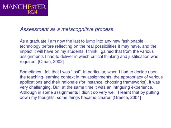 Assessment as a metacognitive process