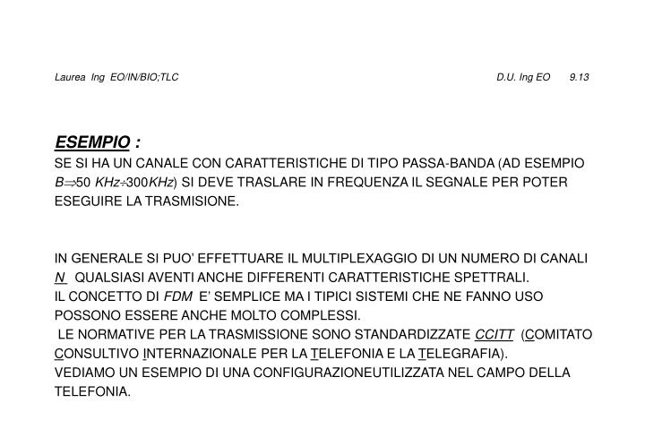 Laurea  Ing  EO/IN/BIO;TLC                                                                                                                  D.U. Ing EO       9.13