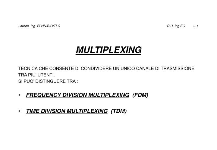 Laurea  Ing  EO/IN/BIO;TLC                                                                                                                  D.U. Ing EO         9.1