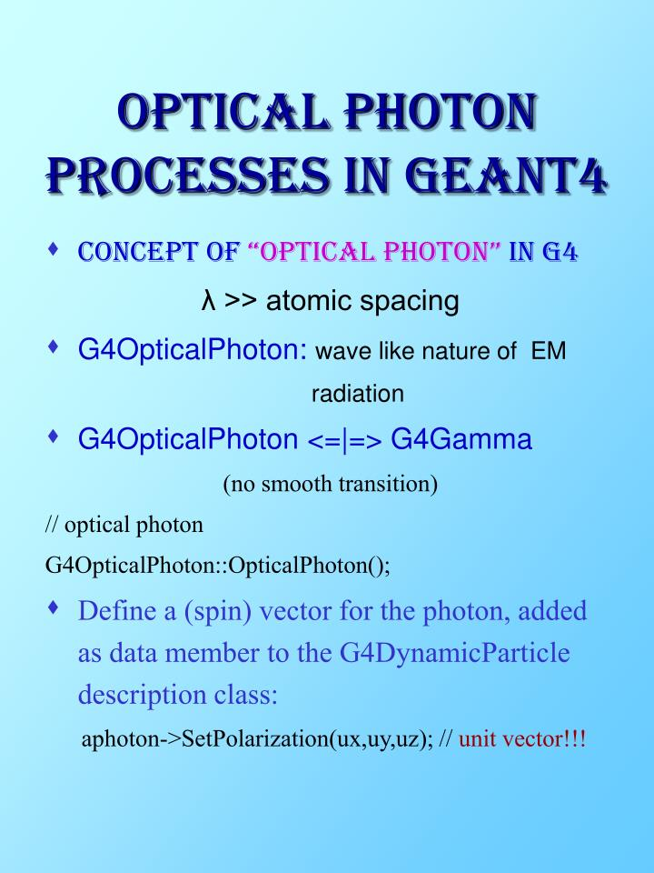 Optical photon processes in geant4