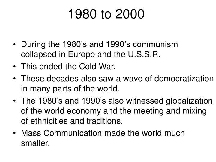 1980 to 2000