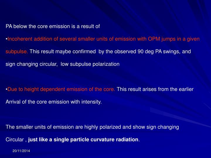 PA below the core emission is a result of