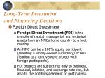 long term investment and financing decisions