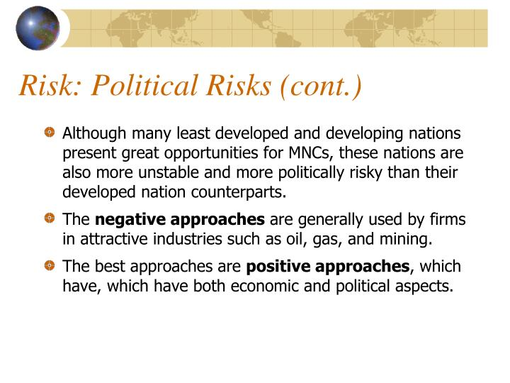 Risk: Political Risks (cont.)