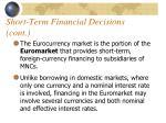 short term financial decisions cont