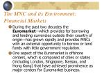 the mnc and its environment financial markets