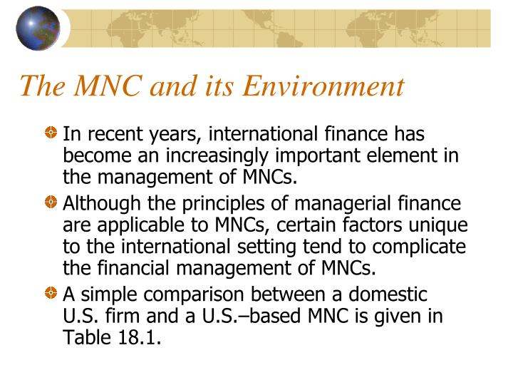 The mnc and its environment
