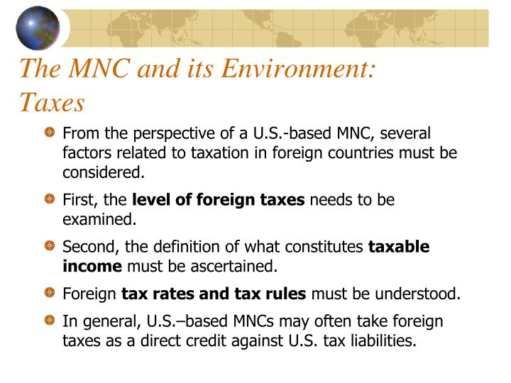 The MNC and its Environment: Taxes