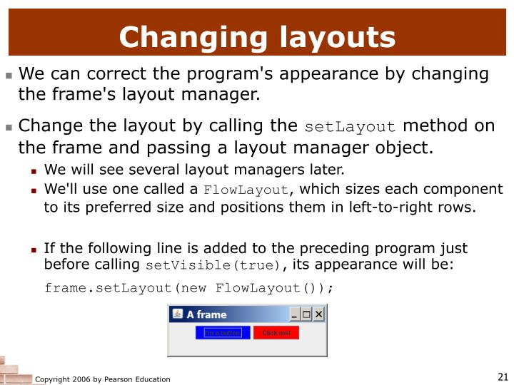 Changing layouts