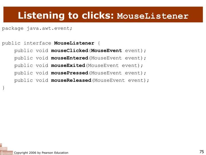 Listening to clicks: