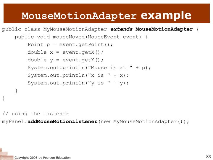 MouseMotionAdapter