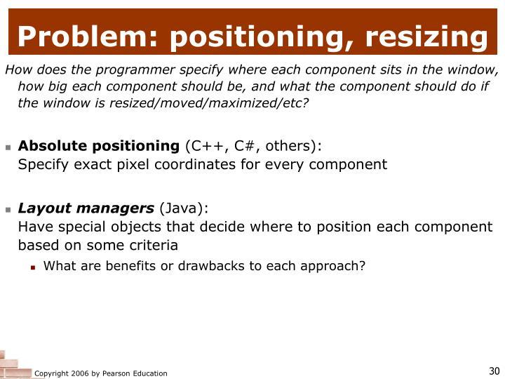 Problem: positioning, resizing
