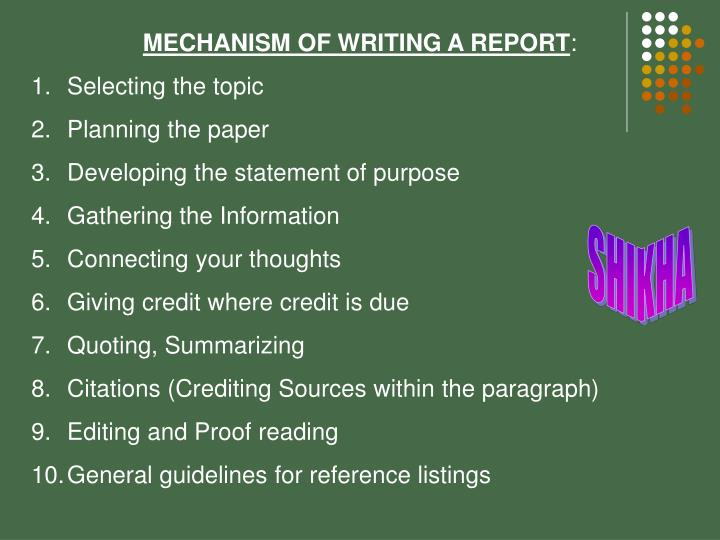 MECHANISM OF WRITING A REPORT