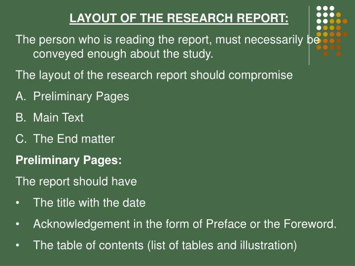 LAYOUT OF THE RESEARCH REPORT: