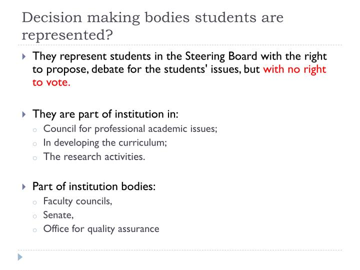 Decision making bodies students are represented?