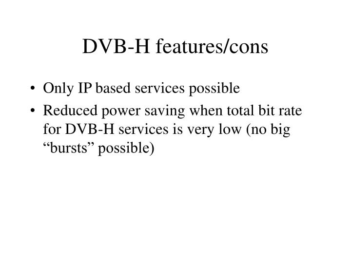DVB-H features/cons
