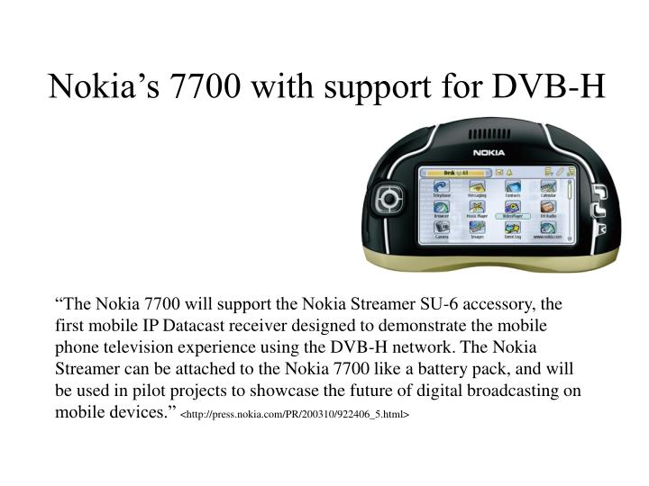Nokia's 7700 with support for DVB-H