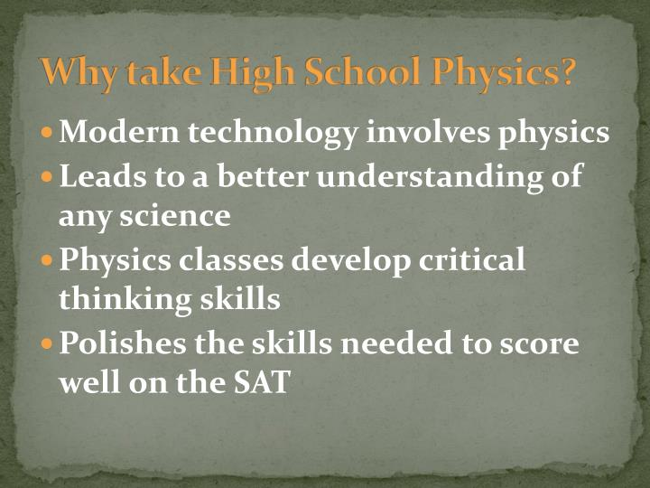 Why take high school physics