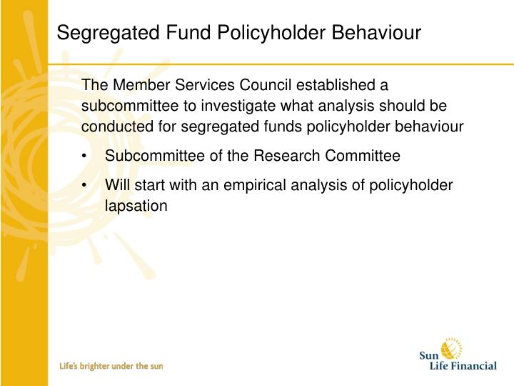 Segregated Fund Policyholder Behaviour