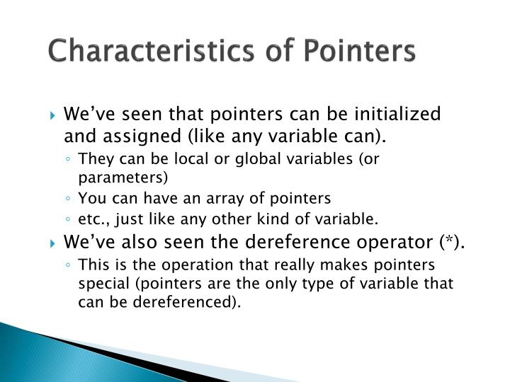 Characteristics of Pointers