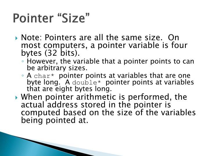 """Pointer """"Size"""""""