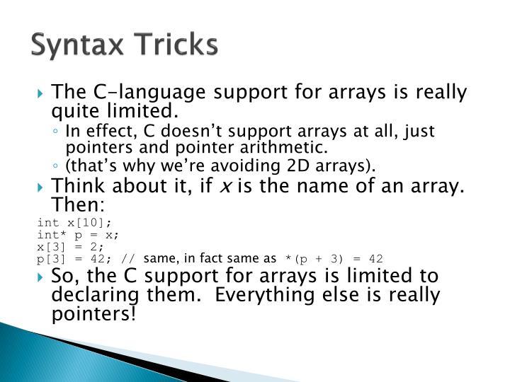 Syntax Tricks