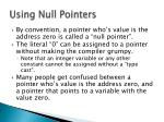 using null pointers