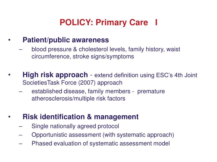 POLICY: Primary Care   I