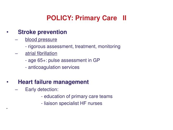 POLICY: Primary Care   II
