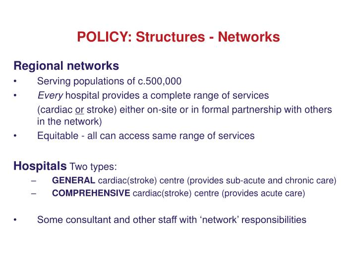 POLICY: Structures - Networks