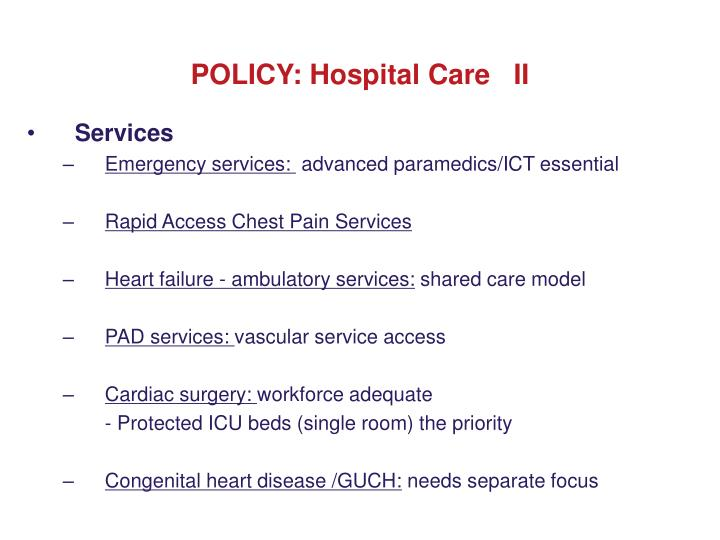 POLICY: Hospital Care   II
