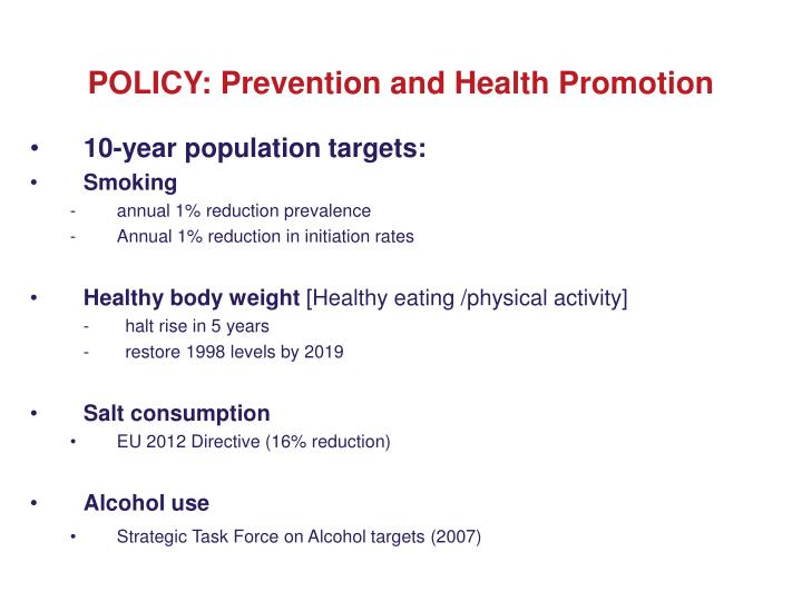 POLICY: Prevention and Health Promotion