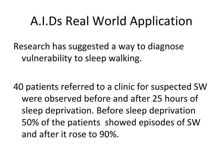 A.I.Ds Real World Application