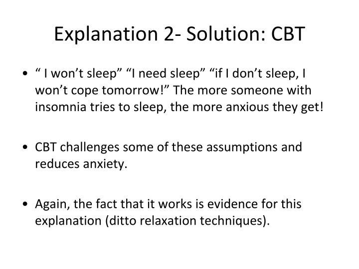 Explanation 2- Solution: CBT