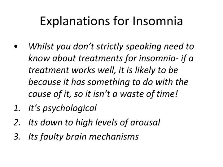 Explanations for Insomnia