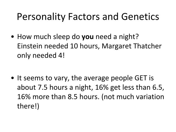 Personality Factors and Genetics