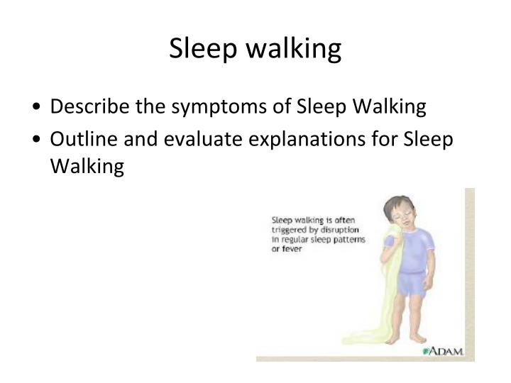 Sleep walking