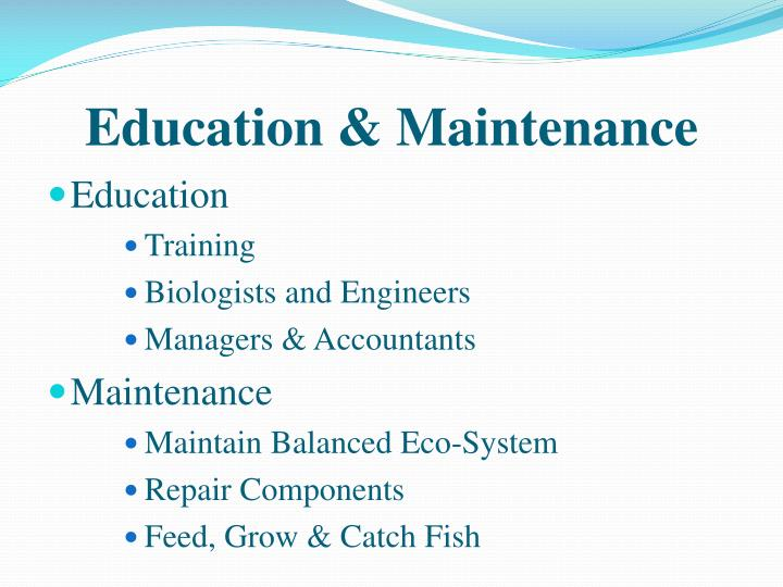 Education & Maintenance
