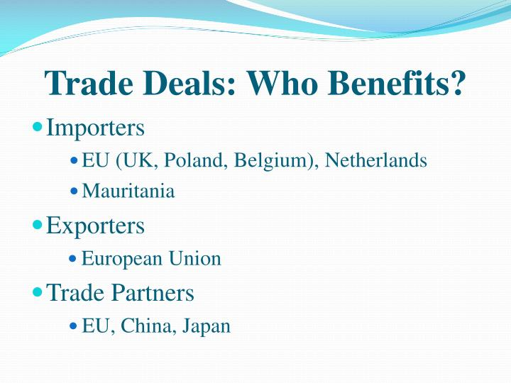 Trade Deals: Who Benefits?