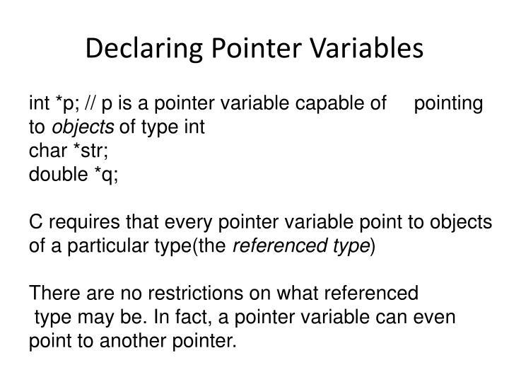 Declaring Pointer Variables
