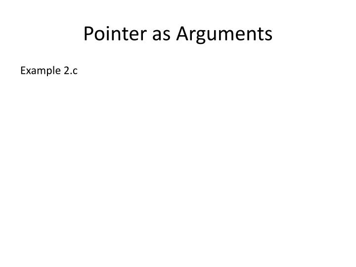 Pointer as Arguments