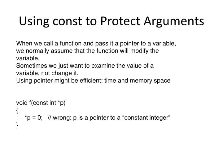 Using const to Protect Arguments