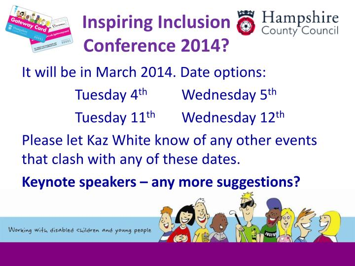Inspiring Inclusion Conference 2014?