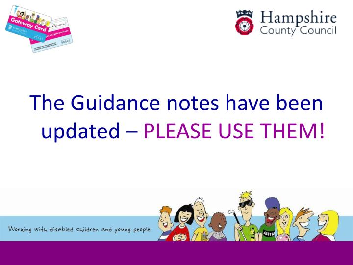 The Guidance notes have been updated –