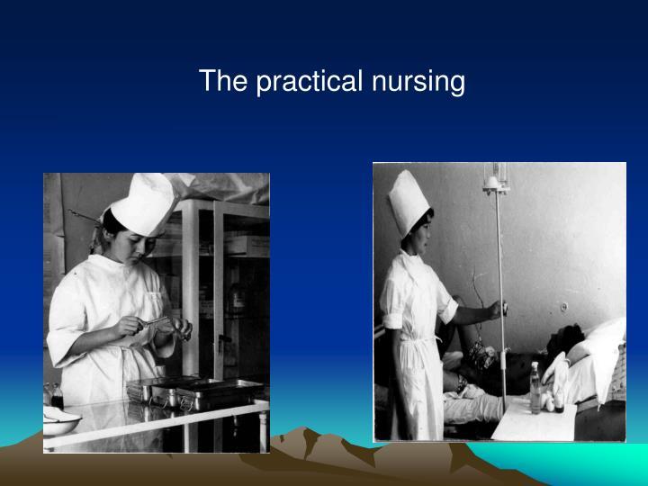 The practical nursing