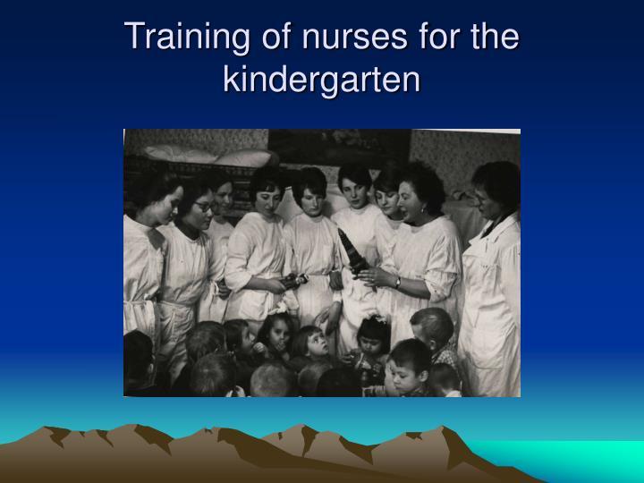 Training of nurses for the kindergarten
