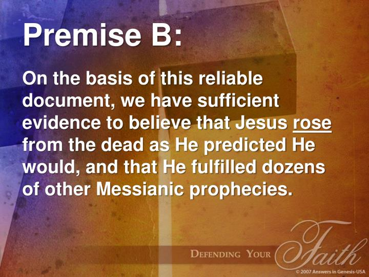 Premise B: