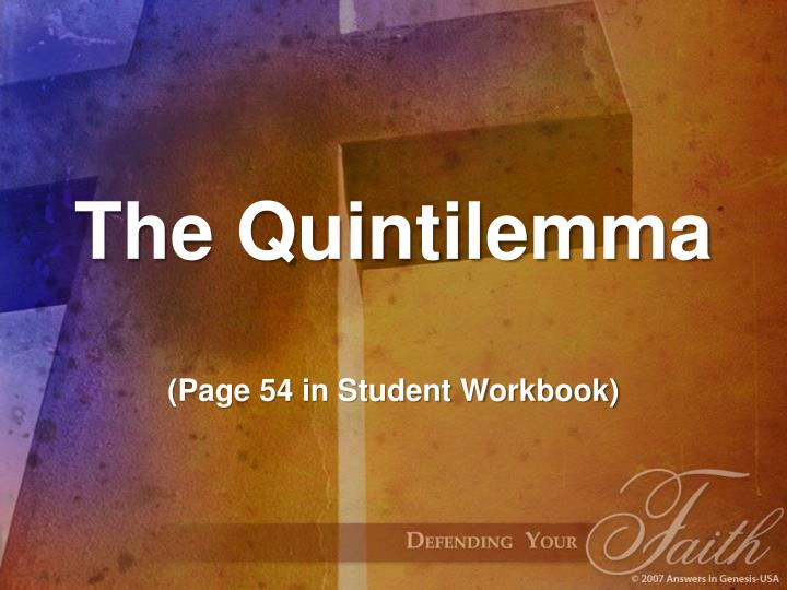 The quintilemma page 54 in student workbook