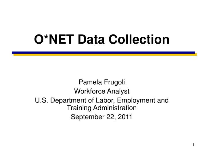 O net data collection