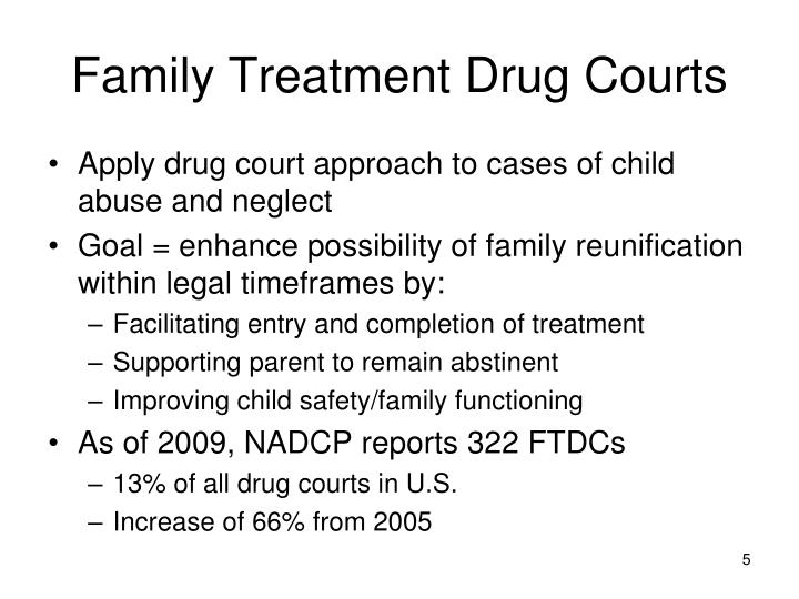 Family Treatment Drug Courts